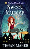 Sweet Murder: Witches of Keyhole Lake Book 1 (Witches...