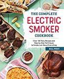 The Complete Electric Smoker Cookbook: Over 100 Tasty...