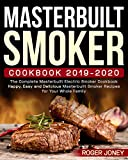 Masterbuilt Smoker Cookbook 2019-2020: The Complete...