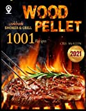 Wood Pellet Smoker and Grill Cookbook 2021: Discover...
