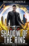 Shadow Of The Ring: An Urban Fantasy Action Adventure...